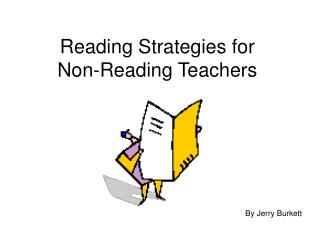 Reading Strategies for  Non-Reading Teachers