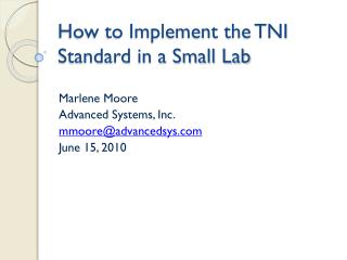 How to Implement the TNI Standard in a Small Lab