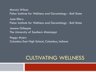 Cultivating Wellness