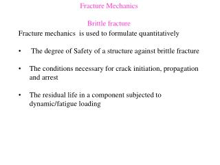 Fracture Mechanics Brittle fracture