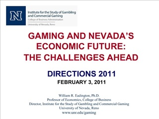 gaming and nevada s economic future: the challenges ahead