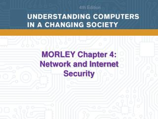 MORLEY Chapter 4: Network and Internet Security