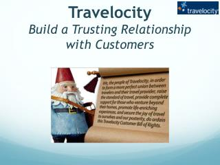 Travelocity Build a Trusting Relationship with Customers