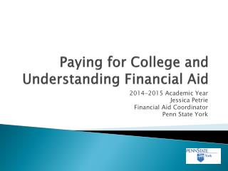 Paying for College and Understanding Financial Aid