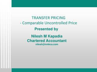 TRANSFER PRICING - Comparable Uncontrolled Price