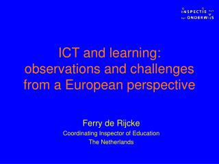 ICT and learning: observations and challenges from a European perspective