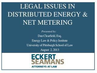LEGAL ISSUES IN DISTRIBUTED ENERGY & NET METERING