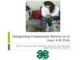 Integrating Community Service in to your 4-H Club