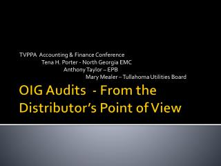 OIG Audits  - From the Distributor's Point of View