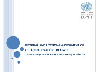 Internal and External Assessment of the United Nations in Egypt
