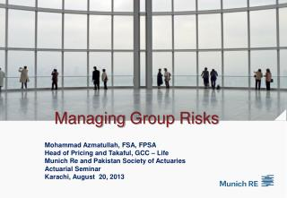 Managing  Group Risks