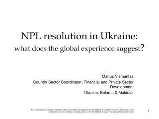 NPL resolution in Ukraine: what does the global experience suggest ?
