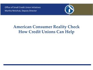 American Consumer Reality Check How Credit Unions Can Help