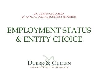 EMPLOYMENT STATUS & ENTITY CHOICE