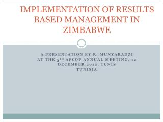 IMPLEMENTATION OF RESULTS BASED MANAGEMENT IN ZIMBABWE
