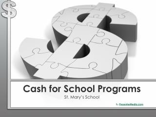 Cash for School Programs