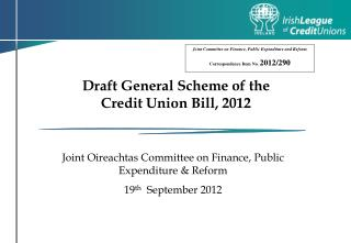 Draft General Scheme of the  Credit Union Bill, 2012
