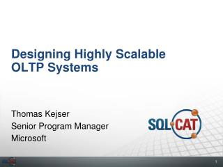 Designing Highly Scalable OLTP Systems