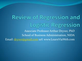 Review of Regression and Logistic Regression
