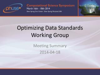 Optimizing Data Standards Working Group