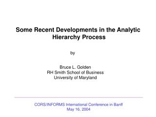 Some Recent Developments in the Analytic  Hierarchy Process