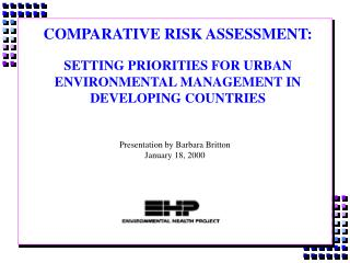 comparative risk assessment:  setting priorities for urban environmental management in developing countries