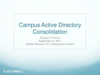 Campus Active Directory Consolidation