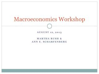 Macroeconomics Workshop