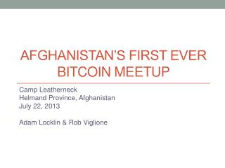 Afghanistan's first ever  bitcoin meetup