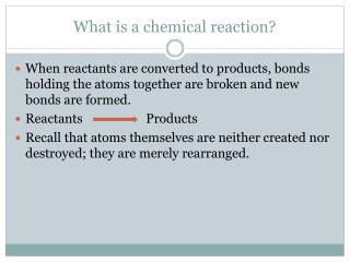 an analysis of chemical reaction and id reactants