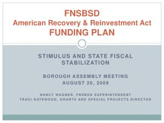 FNSBSD  American Recovery & Reinvestment Act  FUNDING PLAN