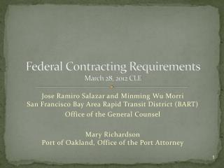 Federal Contracting  Requirements March 28, 2012 CLE