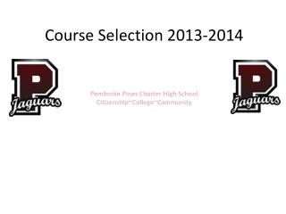 Course Selection 2013-2014