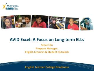 AVID Excel: A Focus on Long-ter m ELLs