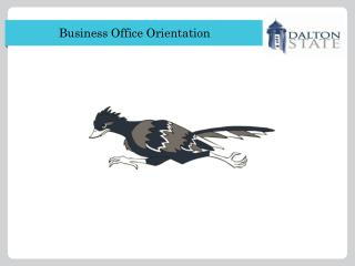 Business Office Orientation