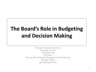 The Board's Role in Budgeting and Decision Making