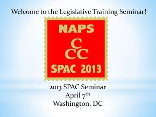Welcome to the Legislative Training Seminar!