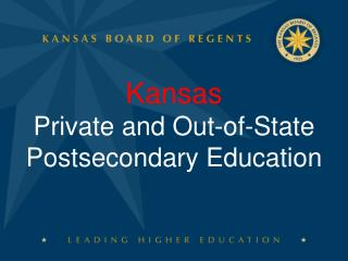 Kansas Private and Out-of-State Postsecondary Education