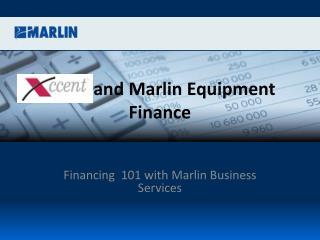 and Marlin Equipment Finance