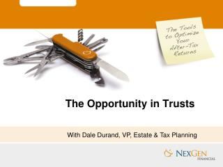 The Opportunity in Trusts