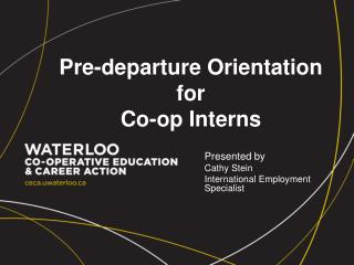 Pre-departure Orientation for  Co-op Interns