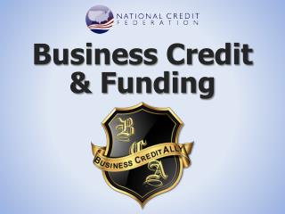 Business Credit  & Funding