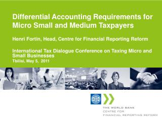 Differential  Accounting Requirements for Micro Small and Medium Taxpayers