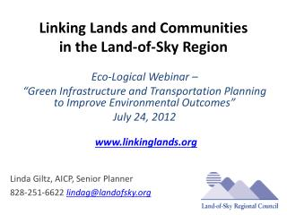 Linking Lands and Communities  in the Land-of-Sky Region