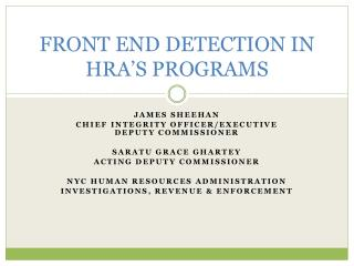 FRONT END DETECTION IN HRA'S PROGRAMS