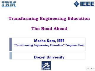 Transforming Engineering Education The Road Ahead