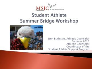 Student Athlete  Summer Bridge Workshop