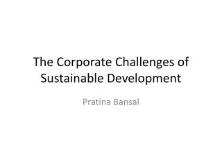 The Corporate Challenges of Sustainable Development