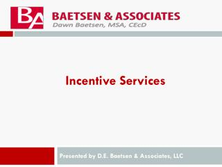 Incentive Services