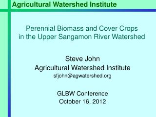Perennial Biomass and Cover Crops  in the Upper Sangamon River Watershed